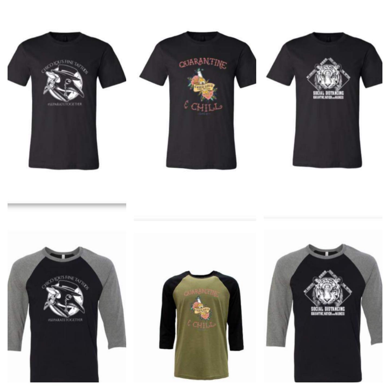 Chico Lou's Fine Tattoos studio limited edition quarantine t-shirts